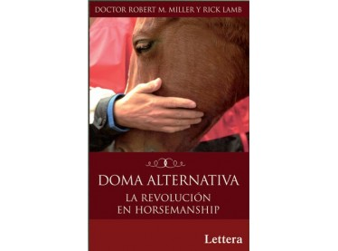 Doma alternativa. La revolución en horsemanship