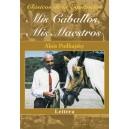Mis caballos, mis maestros